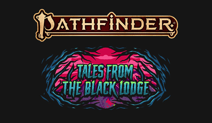 Pathfinder Adventure: Tales from the Black Lodge