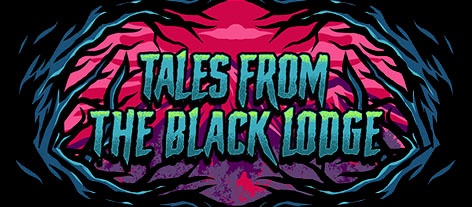 Tales from the Black Lodge
