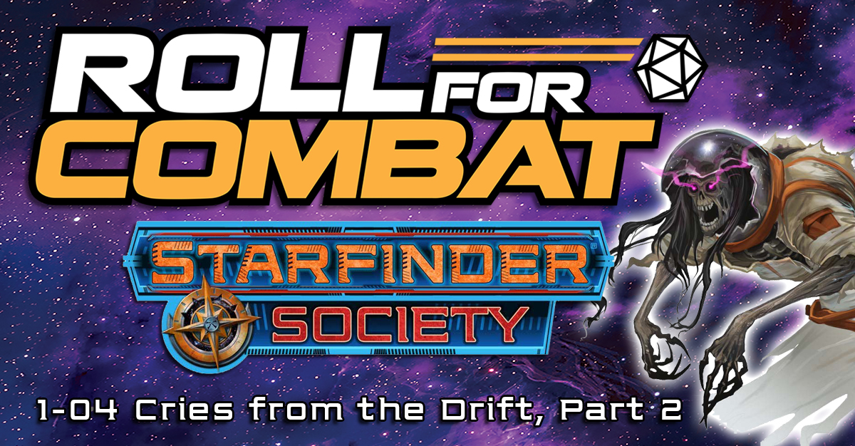 Episode SFS02 2: #1-04 Cries from the Drift, Part 2 | Roll For