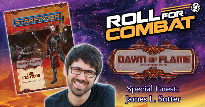 Interview with Pathfinder and Starfinder co-creator, James L  Sutter