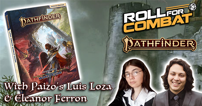 Pathfinder Lost Omens World Guide with Luis Loza & Eleanor Ferron
