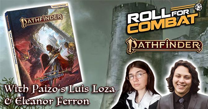 Pathfinder Lost Omens World Guide with Luis Loza & Eleanor Ferron