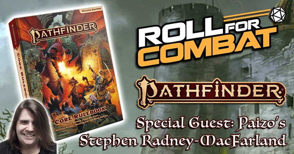 Interview with Stephen Radney-MacFarland & Pathfinder 2nd