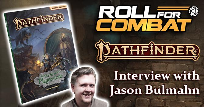 Interview with Jason Bulmahn on The Fall of Plaguestone